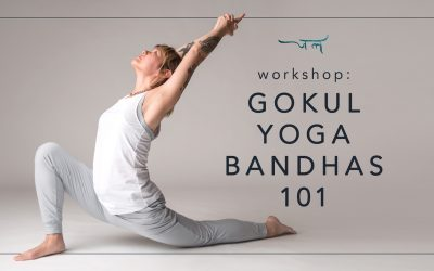 Refine Your Awareness | Gokul Yoga Bandhas 101 Workshop