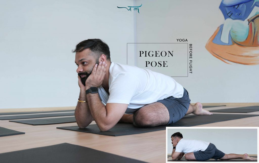 Pigeon Pose to stretch before a flight