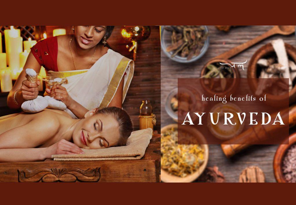 Healing Benefits of Ayurveda | Kerala Yoga Retreat