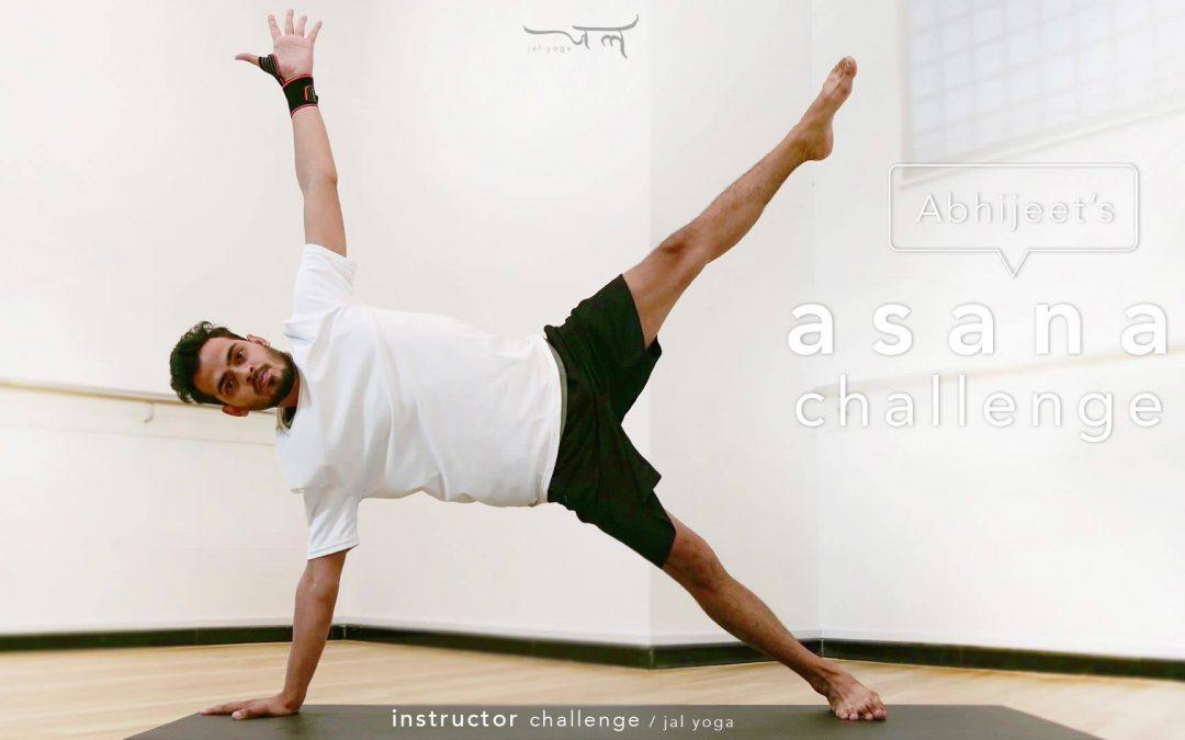 Abhijeet's Asana Challenge | Instructor Challenge
