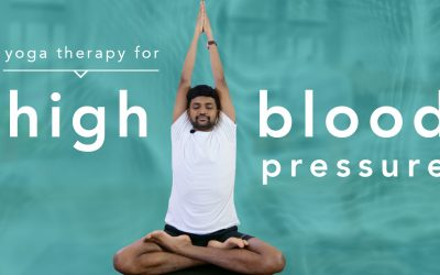 Managing High Blood Pressure Through Yoga Therapy