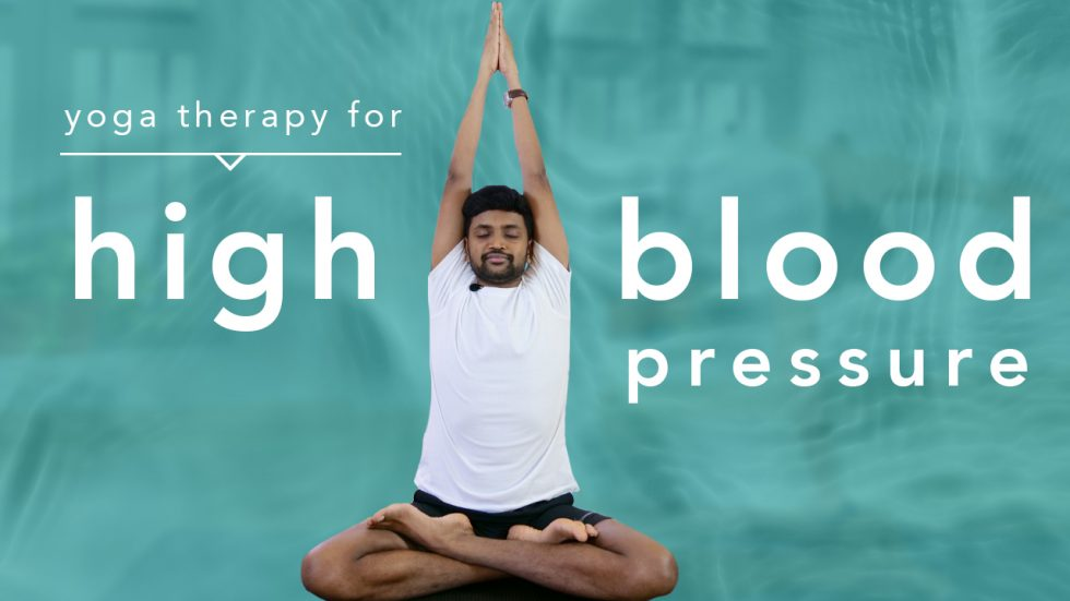 High Blood Pressure Yoga Therapy