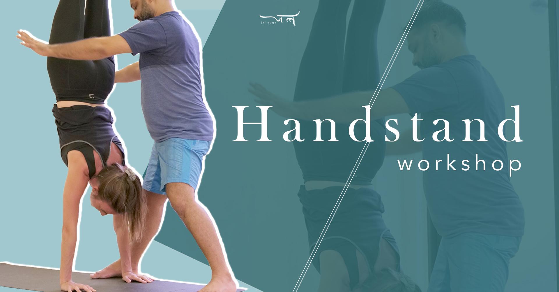 Handstand Workshop | Jal Yoga