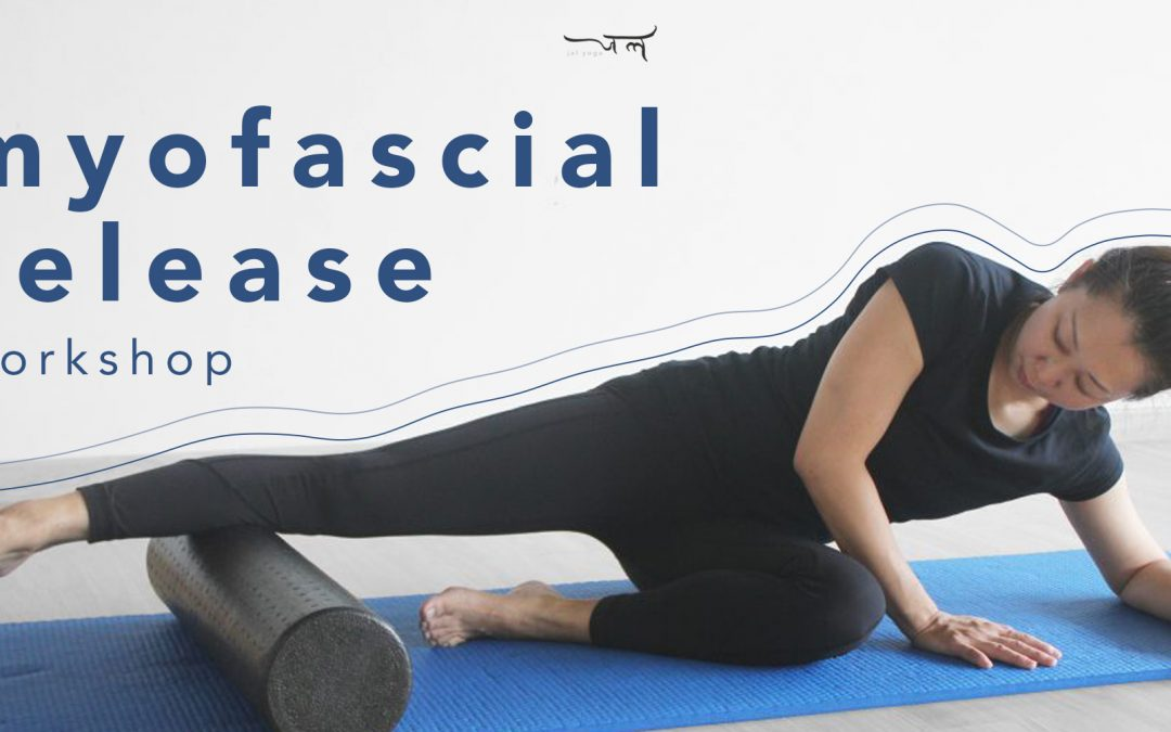 Know Your Fascia : Myofascial Release Workshop