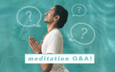 Answering Commonly Asked Meditation Questions | Meditation Q&A!
