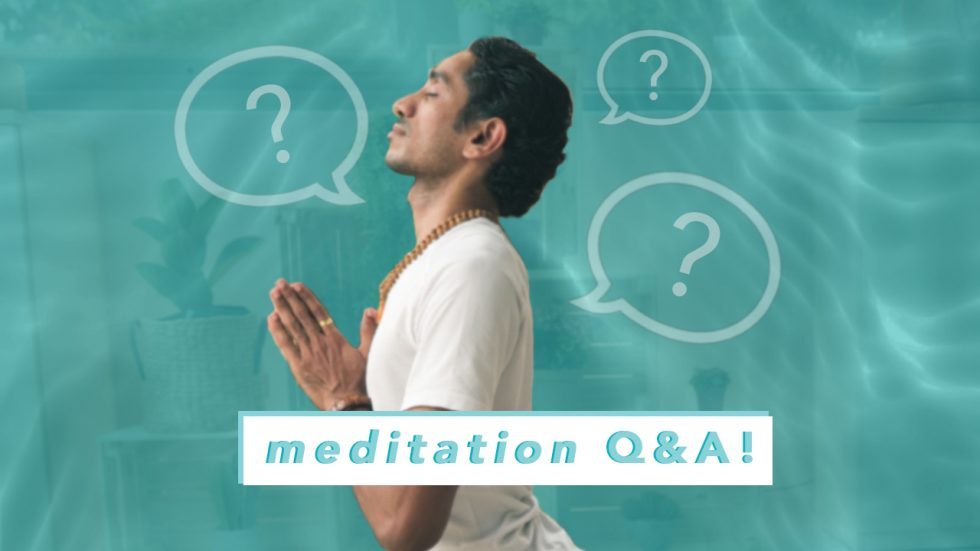Meditation Guide | Answering Commonly asked questions